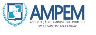 AMPEM - ASSOCIAÇÃO DO MINISTÉRIO PÚBLICO DO ESTADO DO MARANHÃO
